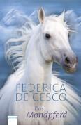 de Cesco, Das Mondpferd