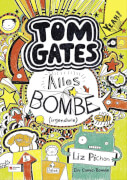 Tom Gates - Band 03: Alles Bombe