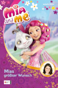 Mia and me Band 2 - Mias größter Wunsch