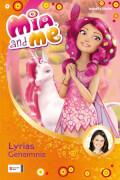 Mia and me Band 3 - Lyrias Geheimnis