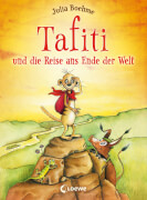Loewe Boehme, Tafiti Bd. 01 Reise ans Ende der Welt