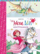 Hexe Lilli Band 19 - wird Prinzessin