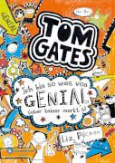 Tom Gates - Band 04: Ich bin sowas von genial