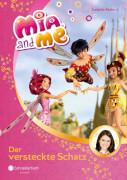 Mia and me Band 6 - Der versteckte Schatz