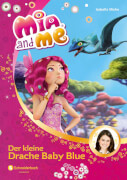 Mia and me Band 5 - Der kleine Drache Baby Blue