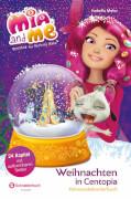 Mia and me - Weihnachten in Centopia - Adventskalenderbuch