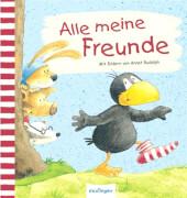 esslinger / Rabe Socke Kleiner Rabe Socke -  Alle meine Freunde