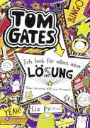 Tom Gates - Band 05: Ich hab für alles eine Lösung