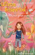 Liliane Susewind - Mit Elefanten spricht man nicht!, Band 1, ab 8 Jahre