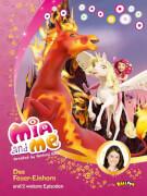 Mia and me Das Feuer-Einhorn + 2 Episoden