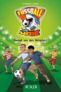 Die Fußball-Haie Band 4 - Kampf um den Bolzplatz