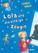 Loewe Abedi, Lola und die einzige Zeugin, Band 9