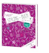 Loewe Geiselhart, Mein Styling-Buch mit Tipps von Cosma
