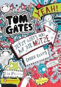 Tom Gates - Band 06: Jetzt gibts was auf die Mütze