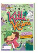 Ein Fall für Kitti Krimi, Bd. 03