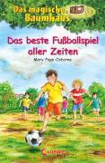 Loewe Das magische Baumhaus - Das beste Fußballspiel aller Zeiten, Band 50