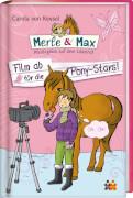Merle & Max. Film ab für die Pony-Stars! (Nr. 5)
