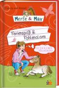 Merle & Max. Ferienspaß & Fohlenalarm (Nr. 6)