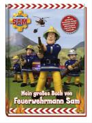 Feuerwehrmann Sam Das große Buch