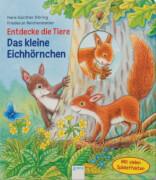 Arena Entdecke die Tiere: Das kleine Eichhörnchen