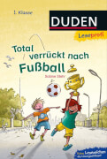 Leseprofi - Total verrückt nach Fußball, 1. Klasse
