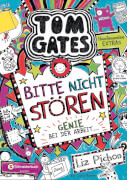 Tom Gates - Band 08: Genie bei der Arbeit