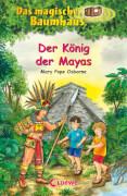 Loewe Das magische Baumhaus - Der König der Mayas, Band 51