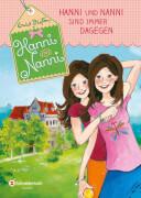 Hanni und Nanni - Band 01: Hanni und Nanni sind immer dagegen (Buch)