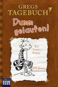 Gregs Tagebuch 7 - Dumm gelaufen! Ab 10 - 12 Jahre, 224 Seiten