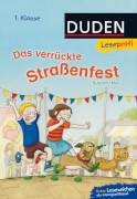 Leseprofi Das verrückte Straßenfest 1. Klasse