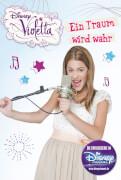 Disney Violetta Band 4 - Ein Traum wird wahr, Taschenbuch, 160 Seiten, ab 12 Jahren