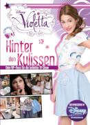 Violetta Hinter den Kulissen