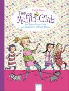 Der Muffin-Club 07 Vier Freundinnen / acht Pfoten
