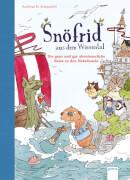Arena - Snöfrid aus dem Wiesental Band 2: Die ganz und gar abenteuerliche Reise zu, Lesebuch, 240 Seiten, ab 4 Jahren