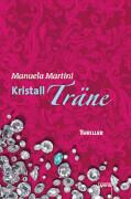 Martini, Kristallträne - Arena-Thriller