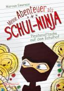 Meine Abenteuer als Schul-Ninja, Band 02