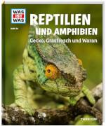 Tessloff WAS IST WAS Band 20 Reptilien Amphibien. Gecko, Grasfrosch und Waran