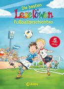 Loewe Leselöwen Die besten Leselöwen-Fußballgeschichten