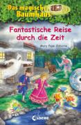 Loewe Das magische Baumhaus Sammelband: Fantastische Reise durch die Zeit