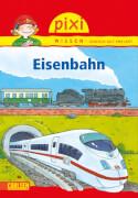 Pixi Wissen 28 Eisenbahn