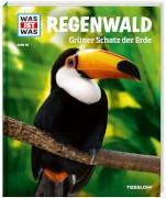Tessloff WAS IST WAS Band 90 Regenwald - Grüner Schatz der Erde, Gebundenes Buch, 48 Seiten, ab 8 Jahren