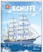 Tessloff WAS IST WAS Band 25 Schiffe. Vom Einbaum zum Ozeanriesen