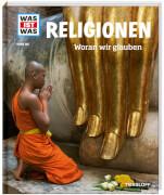 Tessloff WAS IST WAS Band 105 Religionen - Woran wir glauben, Gebundenes Buch, 48 Seiten, ab 8 Jahren