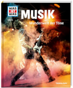 Tessloff WAS IST WAS Band 116 Musik. Wunderwelt der Töne