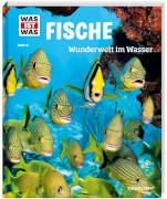 Tessloff WAS IST WAS Band 41 Fische. Wunderwelt im Wasser
