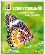 Tessloff WAS IST WAS Band  43 Schmetterlinge - Zauberhaft und farbenprächtig, Gebundenes Buch, 48 Seiten, ab 8 Jahren