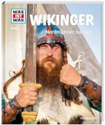 Tessloff WAS IST WAS Band 58 Wikinger - Nordmänner zur See, Gebundenes Buch, 48 Seiten, ab 8 Jahren
