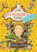 Die Schule der magischen Tiere - Endlich Ferien 2: Silas und Rick, ab 8 Jahre