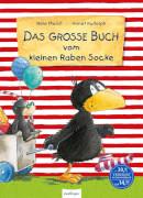 esslinger / Rabe Socke Der kleine Rabe Socke: Das große Buch vom kleinen Rabe Socke