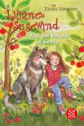 Liliane Susewind - Rückt dem Wolf nicht auf den Pelz!, Band 7, ab 8 Jahre